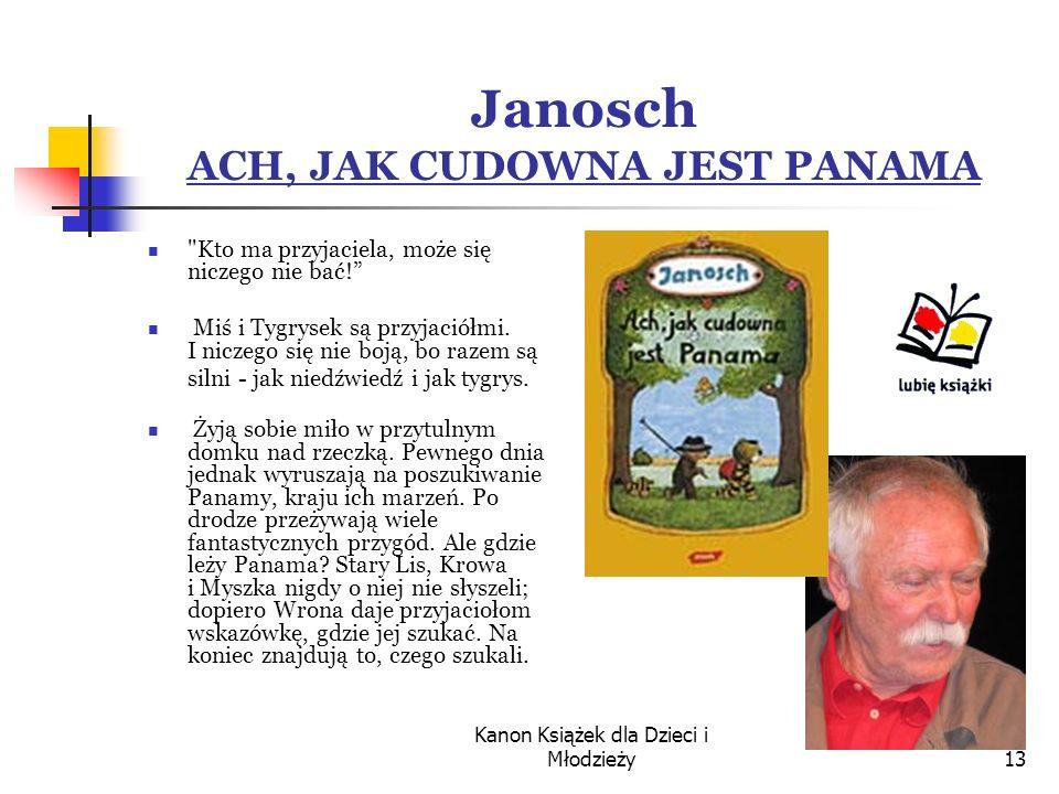 Janosch ACH, JAK CUDOWNA JEST PANAMA
