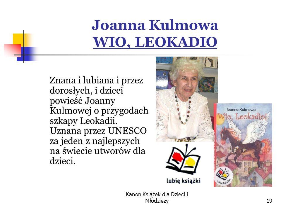 Joanna Kulmowa WIO, LEOKADIO