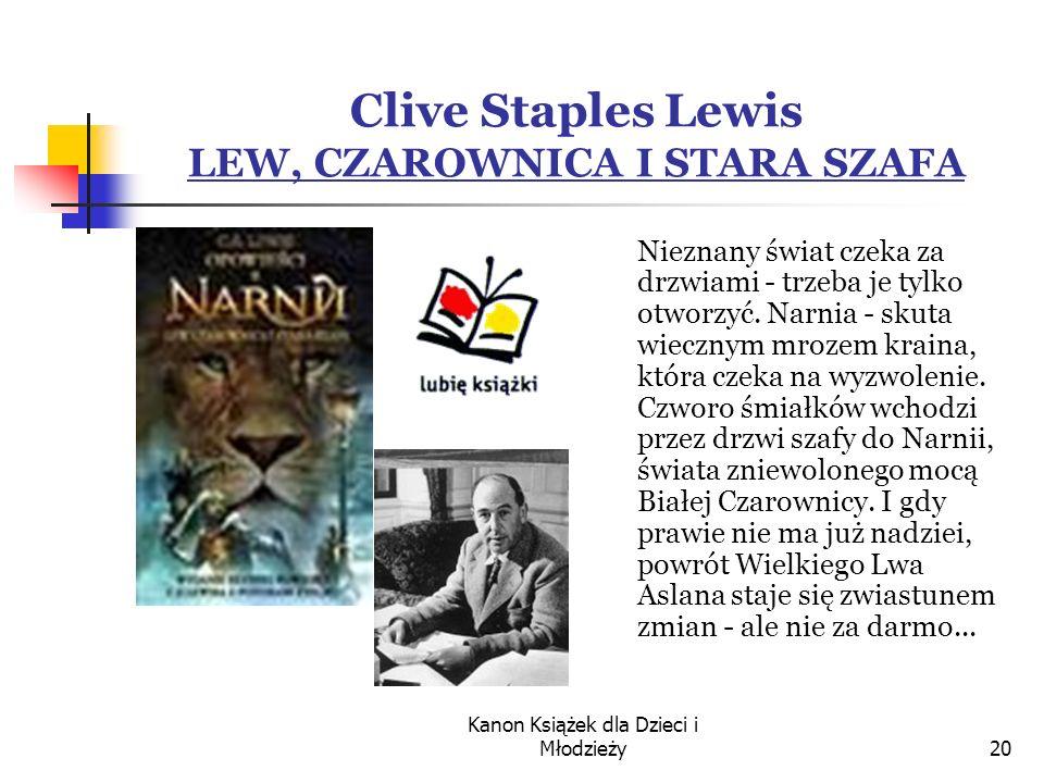 Clive Staples Lewis LEW, CZAROWNICA I STARA SZAFA