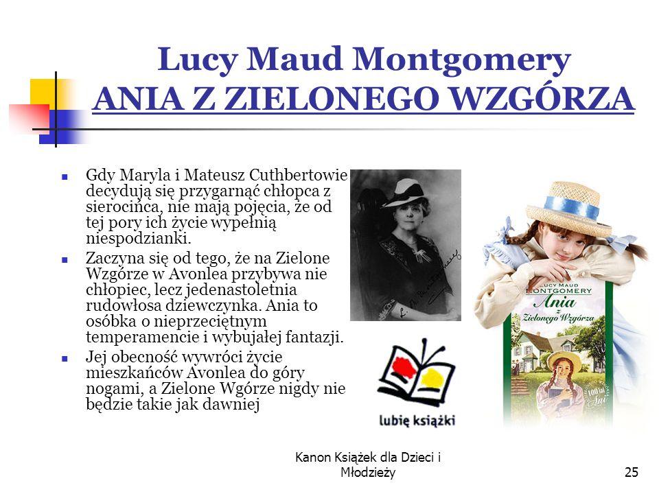 Lucy Maud Montgomery ANIA Z ZIELONEGO WZGÓRZA