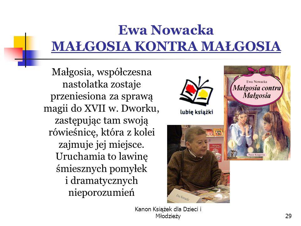 Ewa Nowacka MAŁGOSIA KONTRA MAŁGOSIA