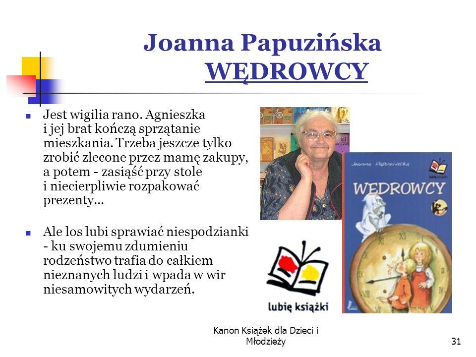 Joanna Papuzińska WĘDROWCY