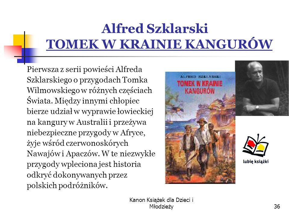 Alfred Szklarski TOMEK W KRAINIE KANGURÓW