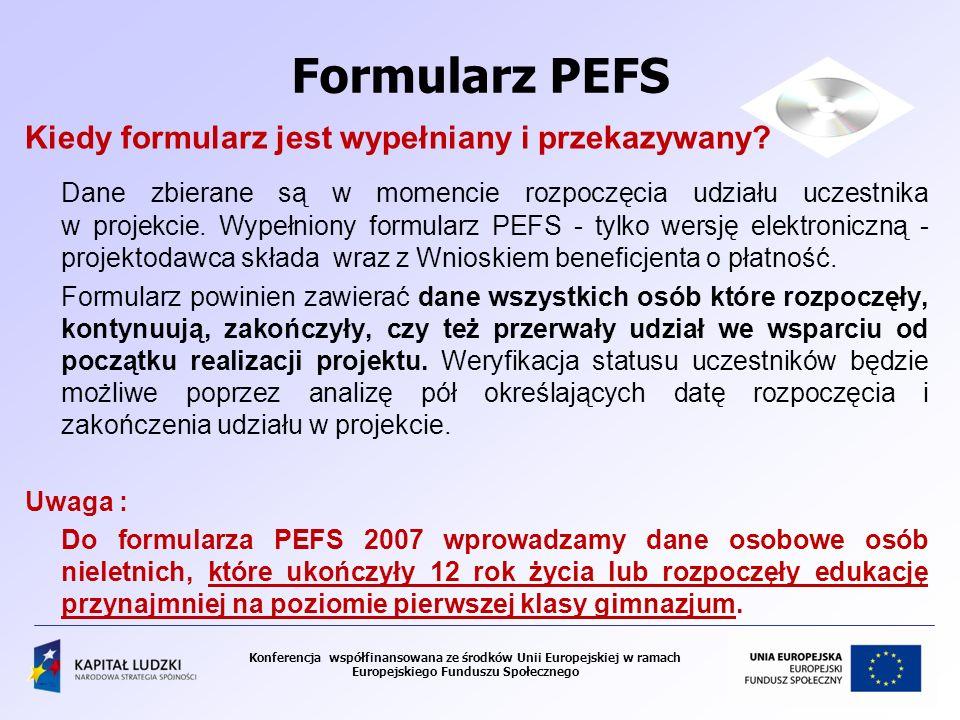 Formularz PEFS Kiedy formularz jest wypełniany i przekazywany