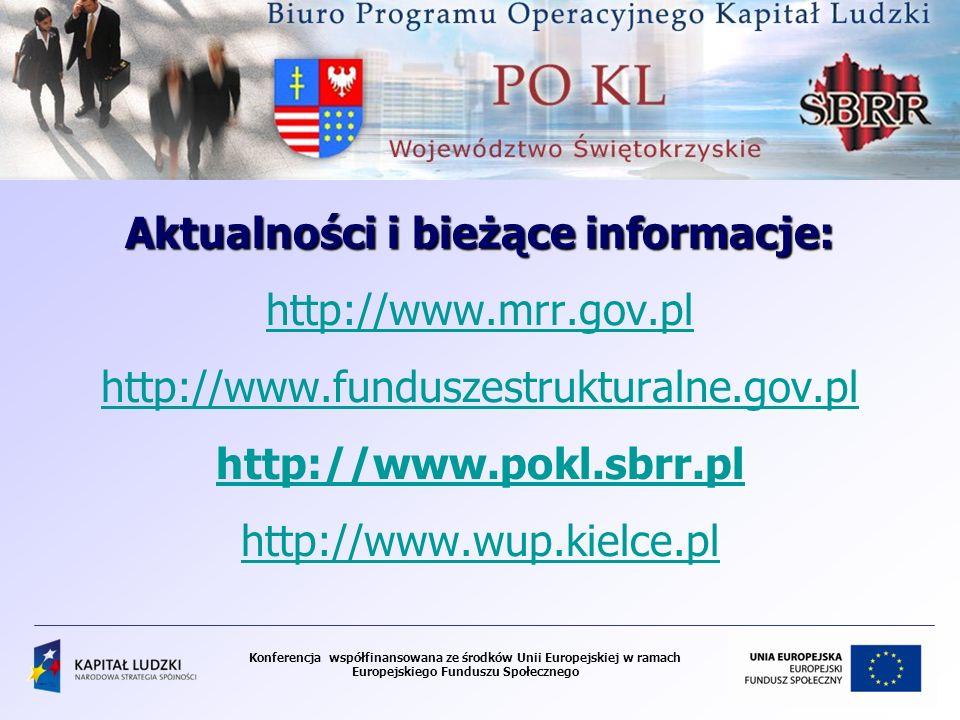 Aktualności i bieżące informacje: http://www. mrr. gov. pl http://www