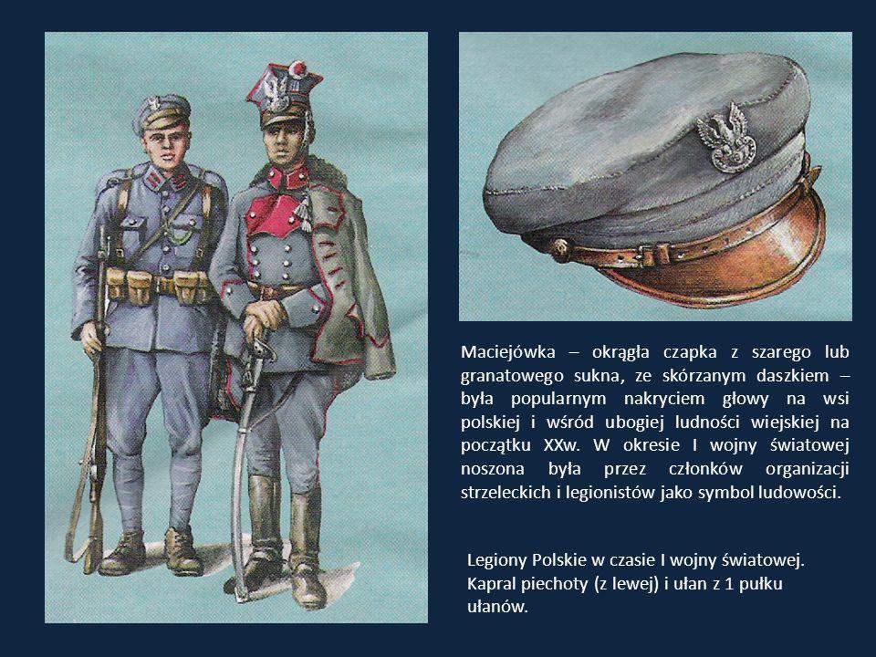Maciejówka – okrągła czapka z szarego lub granatowego sukna, ze skórzanym daszkiem – była popularnym nakryciem głowy na wsi polskiej i wśród ubogiej ludności wiejskiej na początku XXw. W okresie I wojny światowej noszona była przez członków organizacji strzeleckich i legionistów jako symbol ludowości.