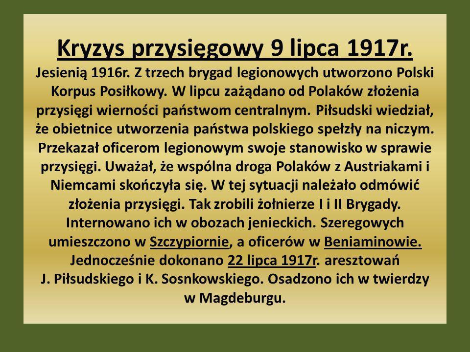 Kryzys przysięgowy 9 lipca 1917r. Jesienią 1916r