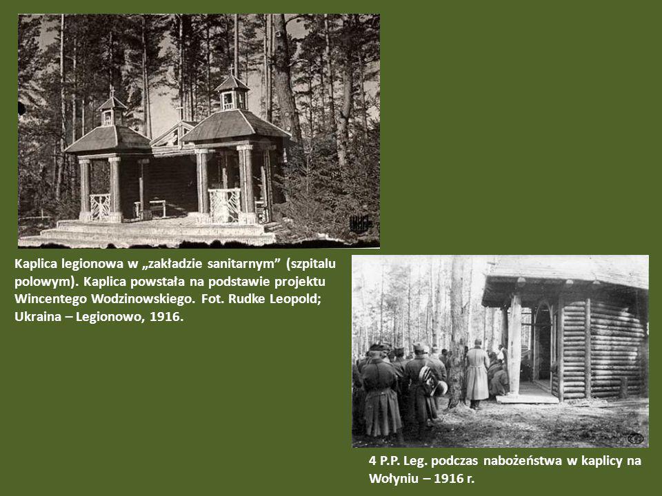 """Kaplica legionowa w """"zakładzie sanitarnym (szpitalu polowym)"""