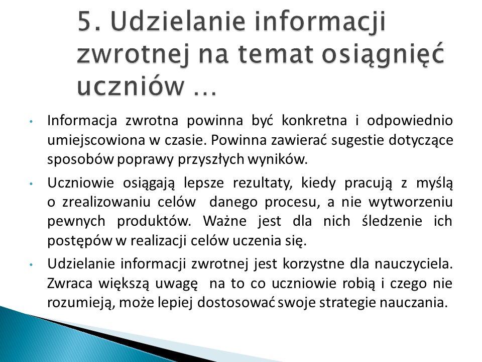 5. Udzielanie informacji zwrotnej na temat osiągnięć uczniów …