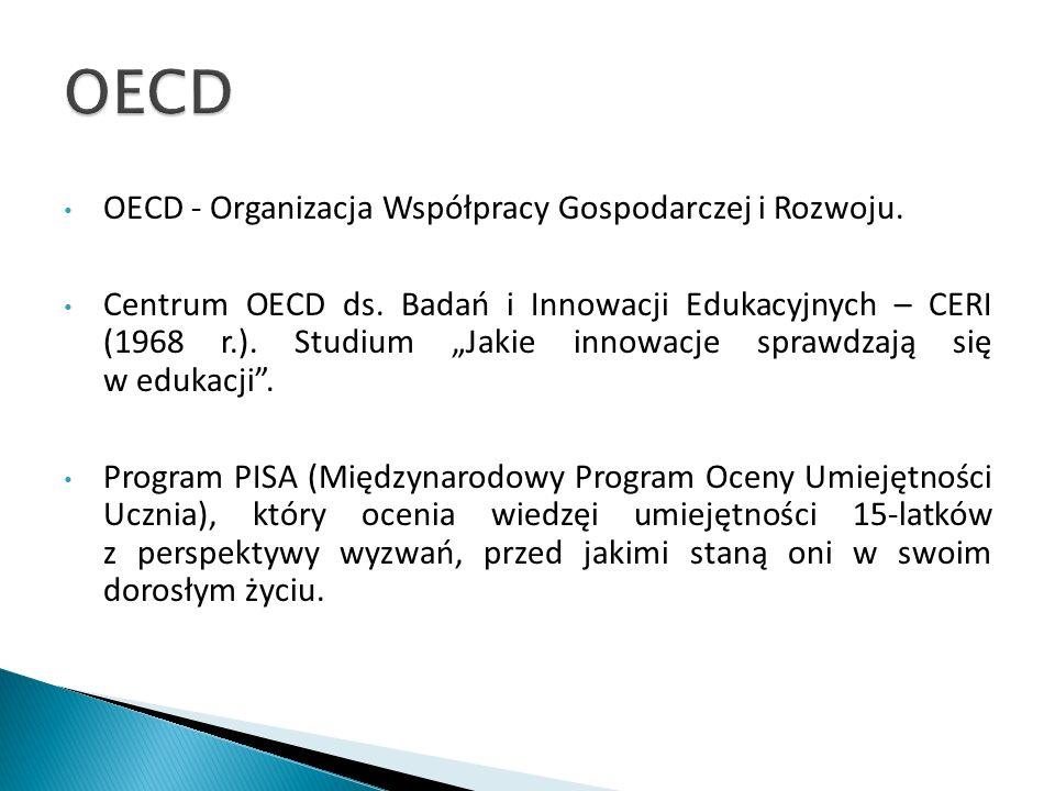 OECD OECD - Organizacja Współpracy Gospodarczej i Rozwoju.
