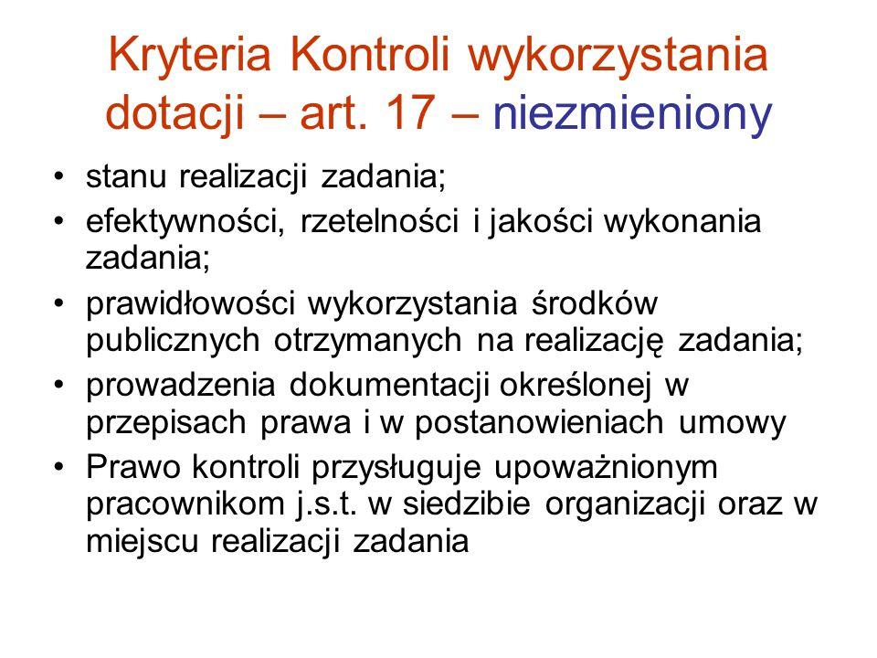 Kryteria Kontroli wykorzystania dotacji – art. 17 – niezmieniony