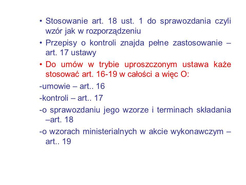 Stosowanie art. 18 ust. 1 do sprawozdania czyli wzór jak w rozporządzeniu