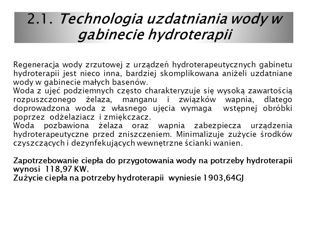 2.1. Technologia uzdatniania wody w gabinecie hydroterapii