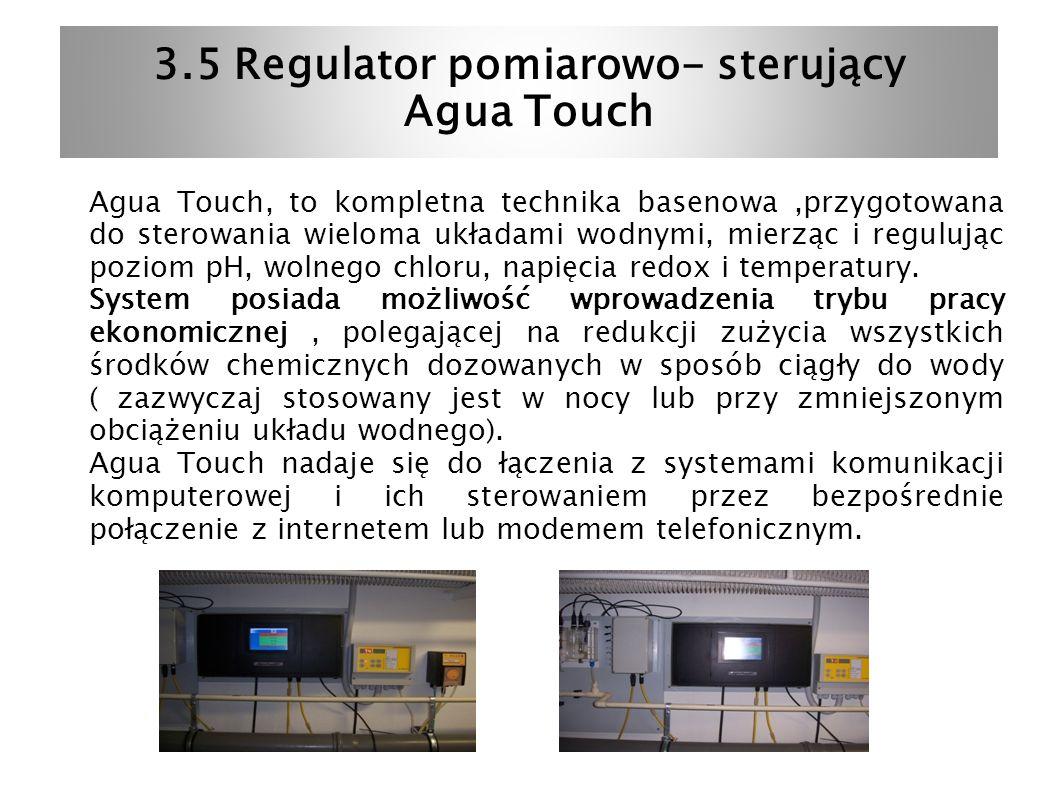 3.5 Regulator pomiarowo- sterujący Agua Touch