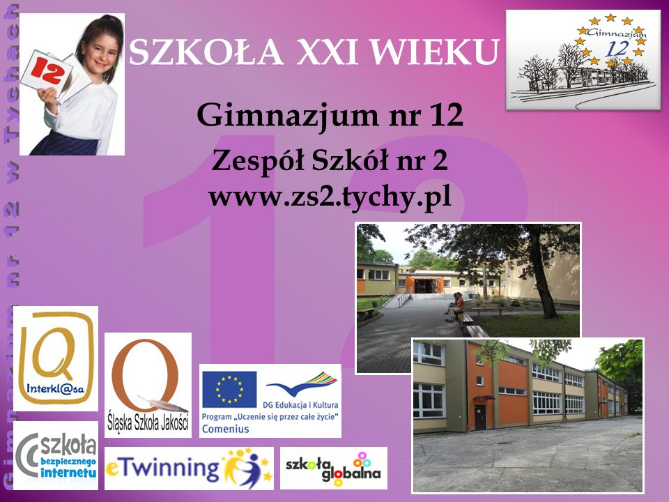 Zespół Szkół nr 2 www.zs2.tychy.pl