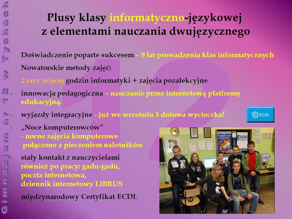 Plusy klasy informatyczno-językowej z elementami nauczania dwujęzycznego