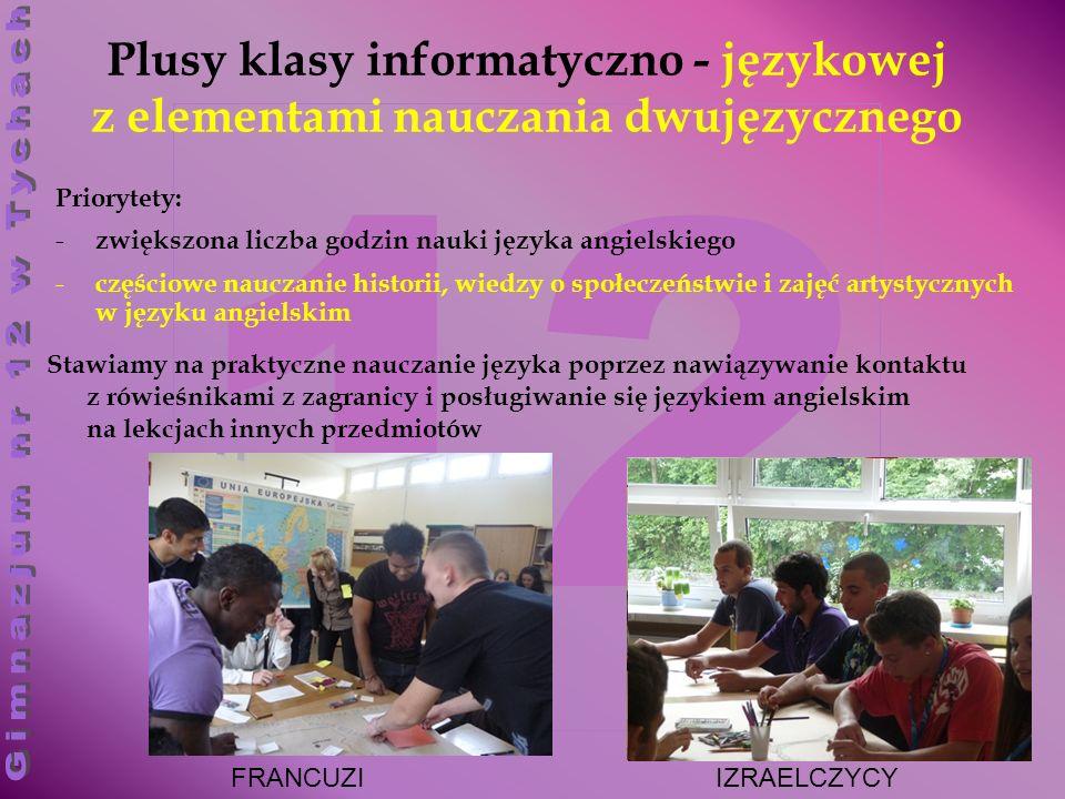 Plusy klasy informatyczno - językowej z elementami nauczania dwujęzycznego