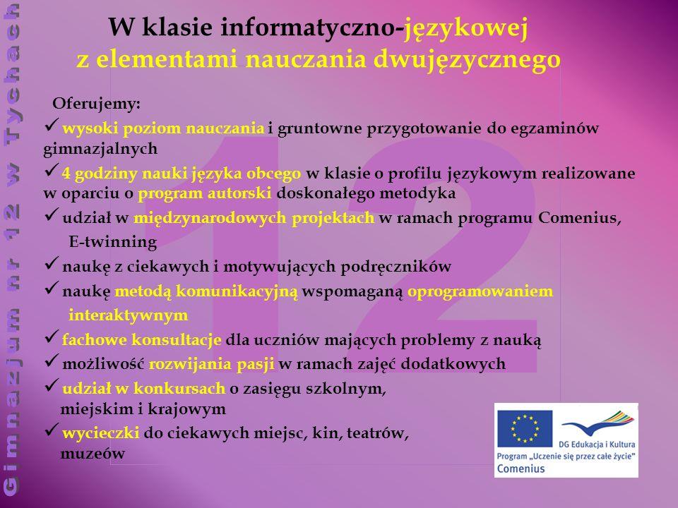 W klasie informatyczno-językowej z elementami nauczania dwujęzycznego