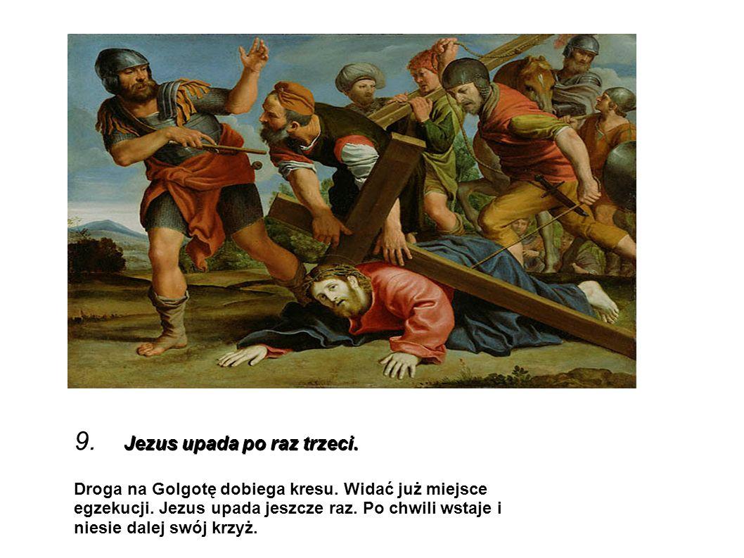 9. Jezus upada po raz trzeci.