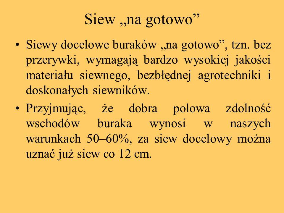"""Siew """"na gotowo"""