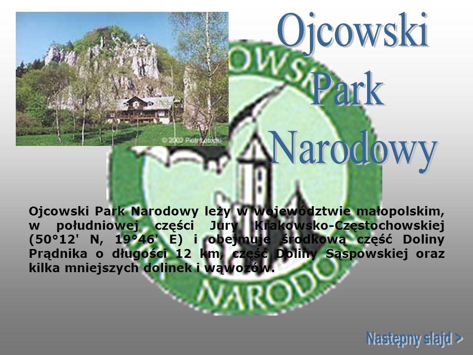 Ojcowski Park Narodowy Następny slajd >