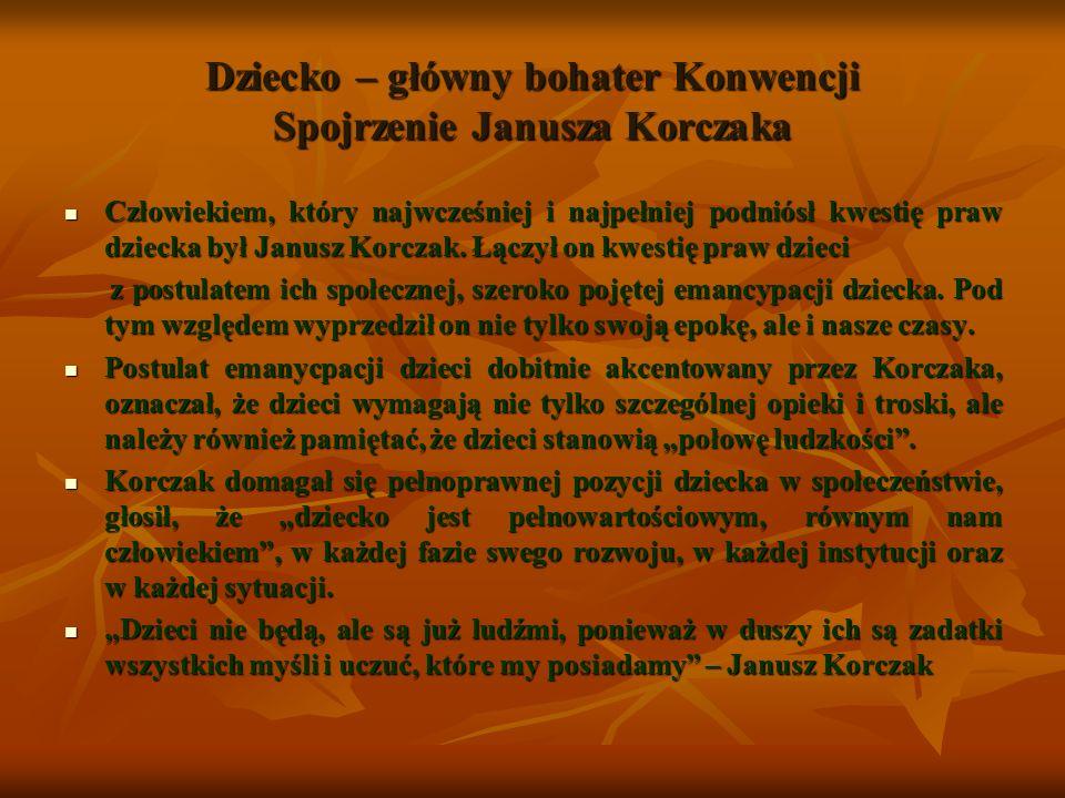 Dziecko – główny bohater Konwencji Spojrzenie Janusza Korczaka