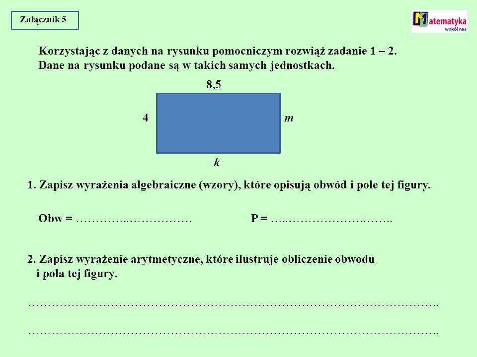 Korzystając z danych na rysunku pomocniczym rozwiąż zadanie 1 – 2.