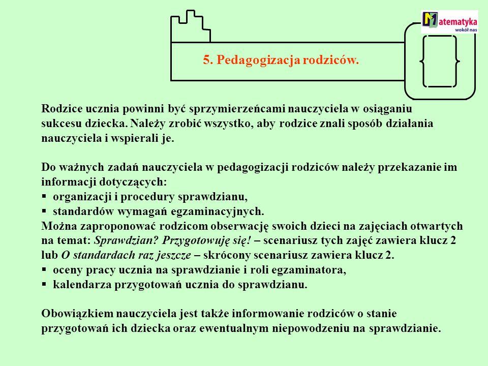 5. Pedagogizacja rodziców.