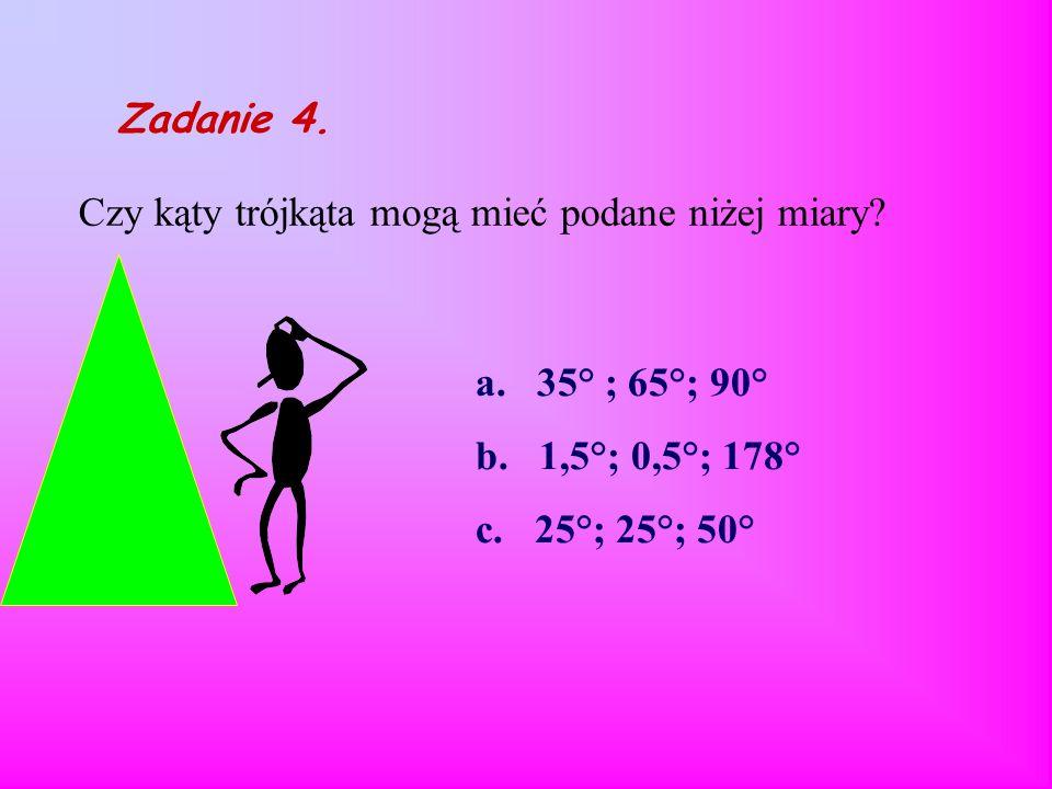 Czy kąty trójkąta mogą mieć podane niżej miary