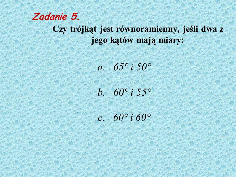 Czy trójkąt jest równoramienny, jeśli dwa z jego kątów mają miary: