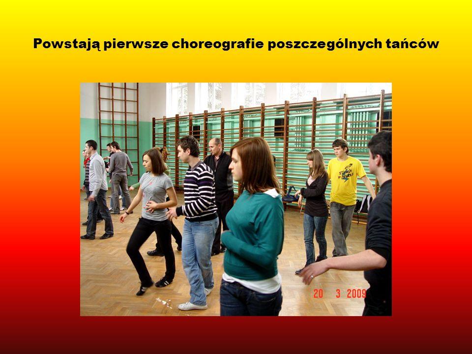 Powstają pierwsze choreografie poszczególnych tańców