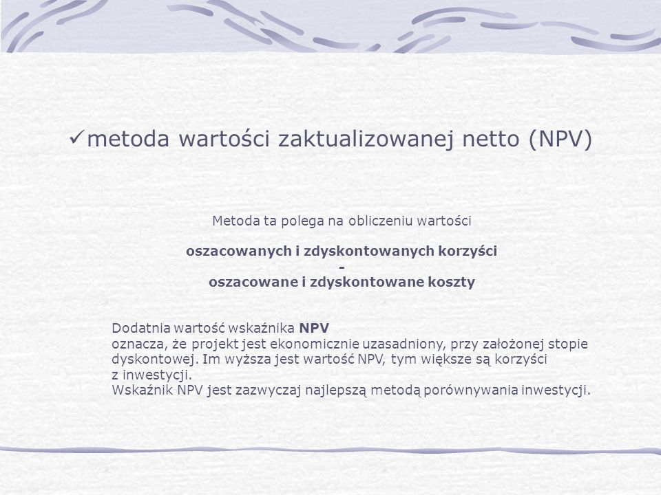 metoda wartości zaktualizowanej netto (NPV)