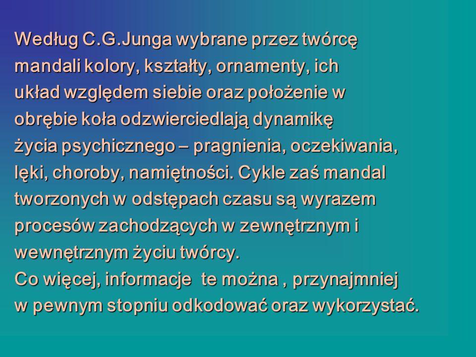 Według C.G.Junga wybrane przez twórcę