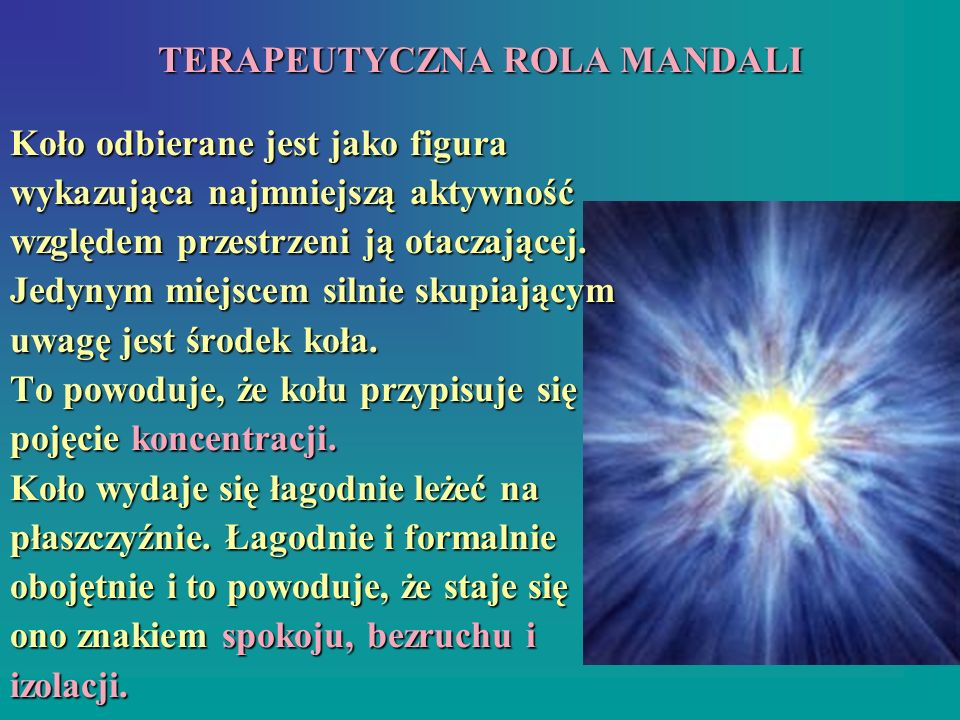 TERAPEUTYCZNA ROLA MANDALI