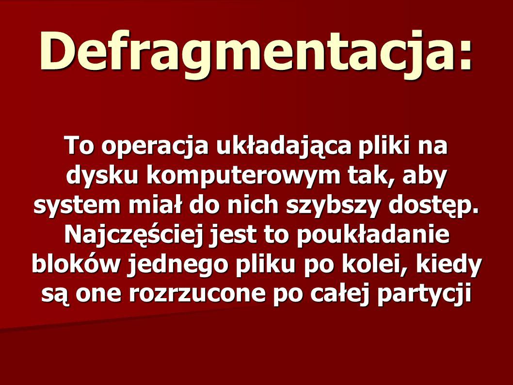 Defragmentacja: