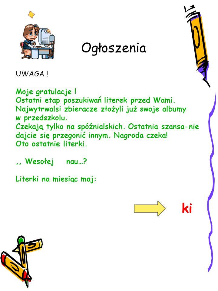 Ogłoszenia UWAGA ! Moje gratulacje !