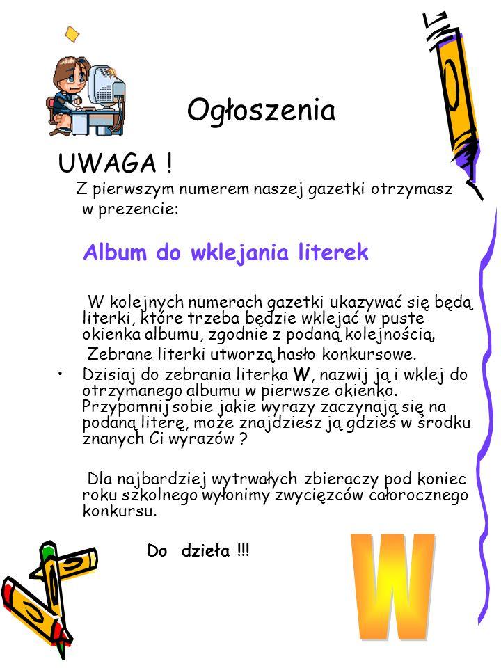 W Ogłoszenia UWAGA ! w prezencie: Album do wklejania literek