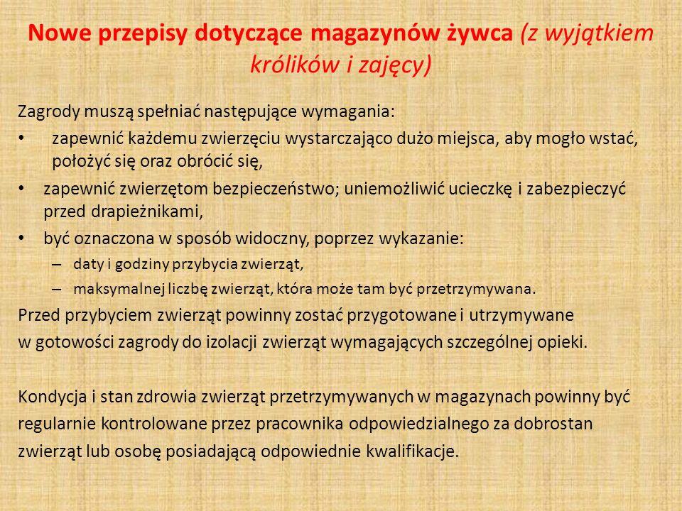 Nowe przepisy dotyczące magazynów żywca (z wyjątkiem królików i zajęcy)