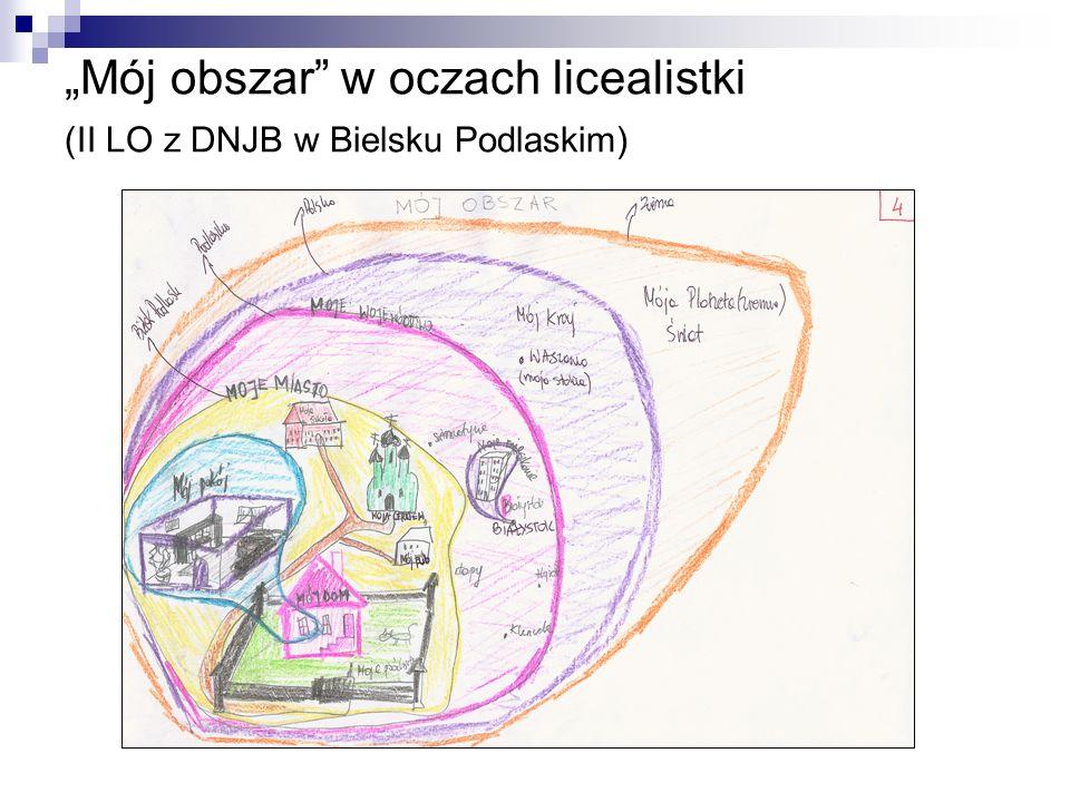 """""""Mój obszar w oczach licealistki (II LO z DNJB w Bielsku Podlaskim)"""