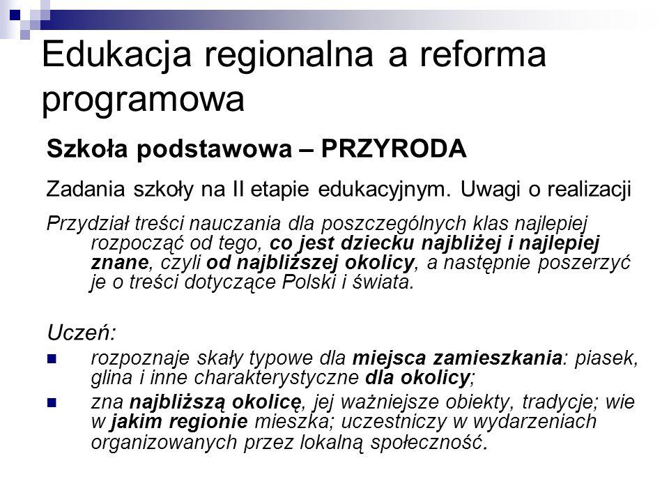 Edukacja regionalna a reforma programowa