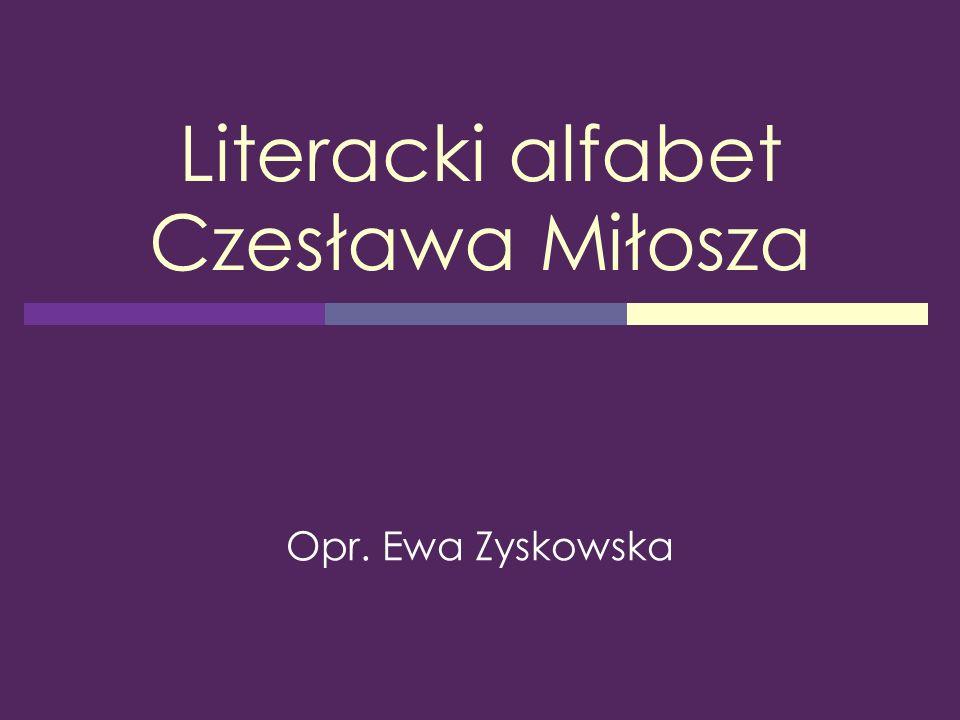 Literacki alfabet Czesława Miłosza