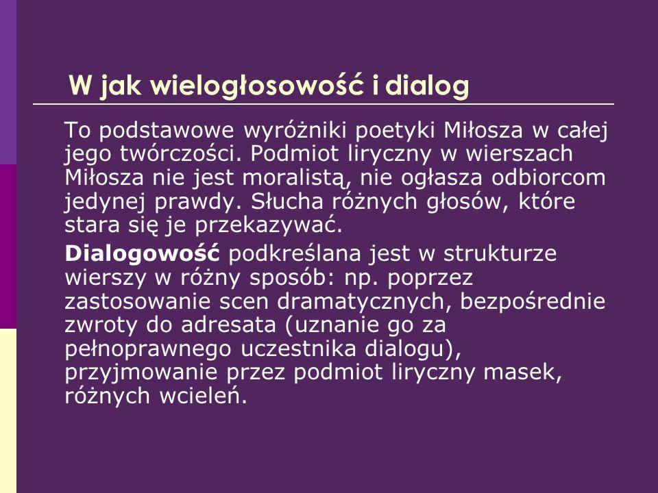 W jak wielogłosowość i dialog
