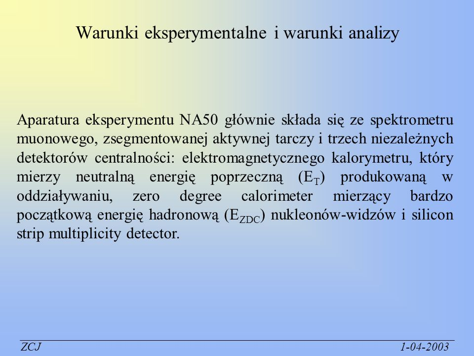Warunki eksperymentalne i warunki analizy