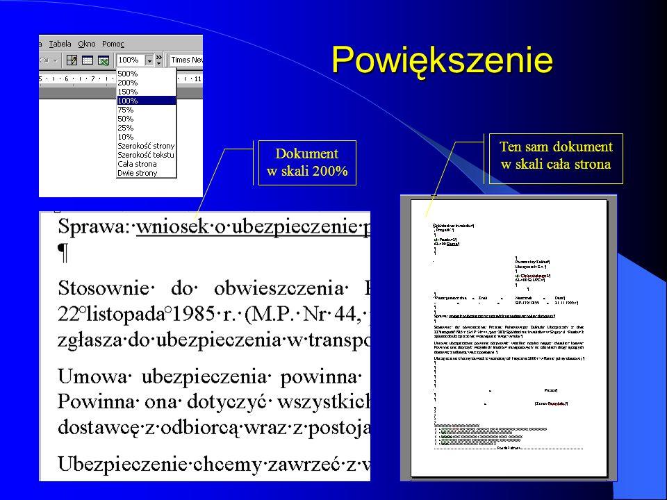 Powiększenie Ten sam dokument Dokument w skali 200%