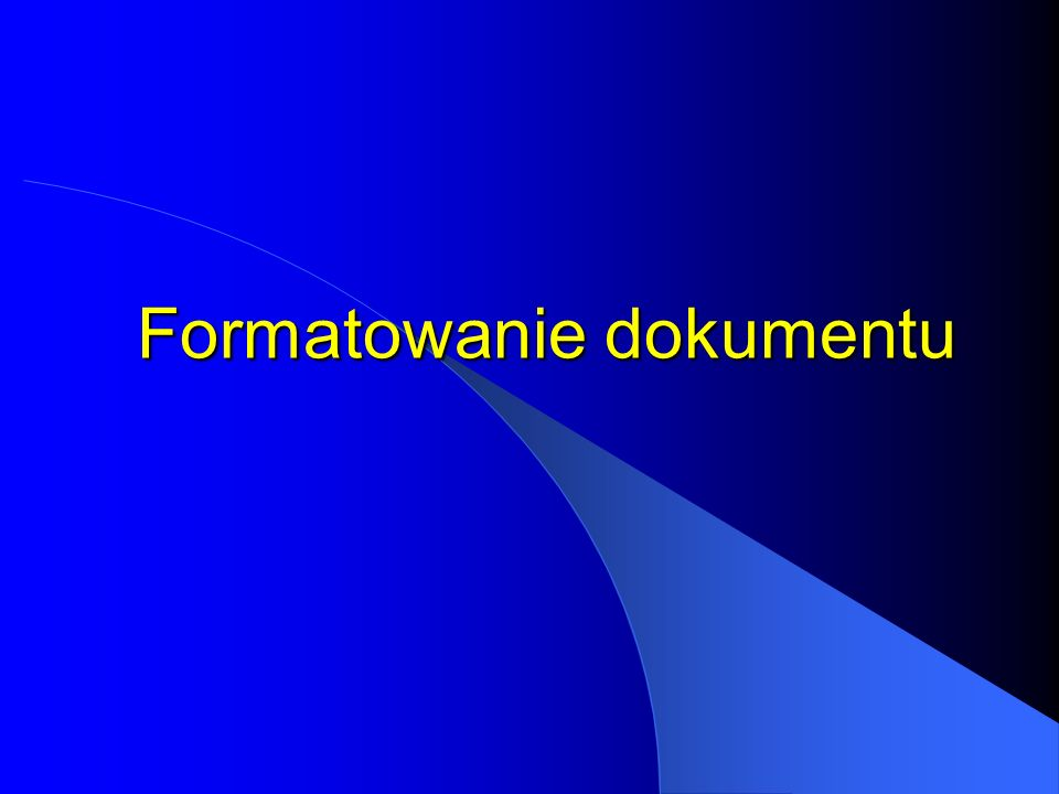 Formatowanie dokumentu
