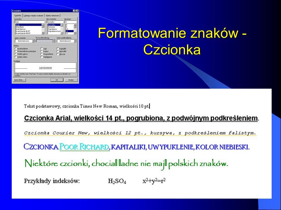 Formatowanie znaków - Czcionka