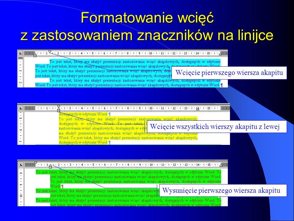 Formatowanie wcięć z zastosowaniem znaczników na linijce
