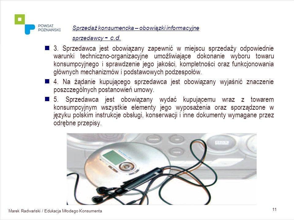 Sprzedaż konsumencka – obowiązki informacyjne sprzedawcy - c.d.