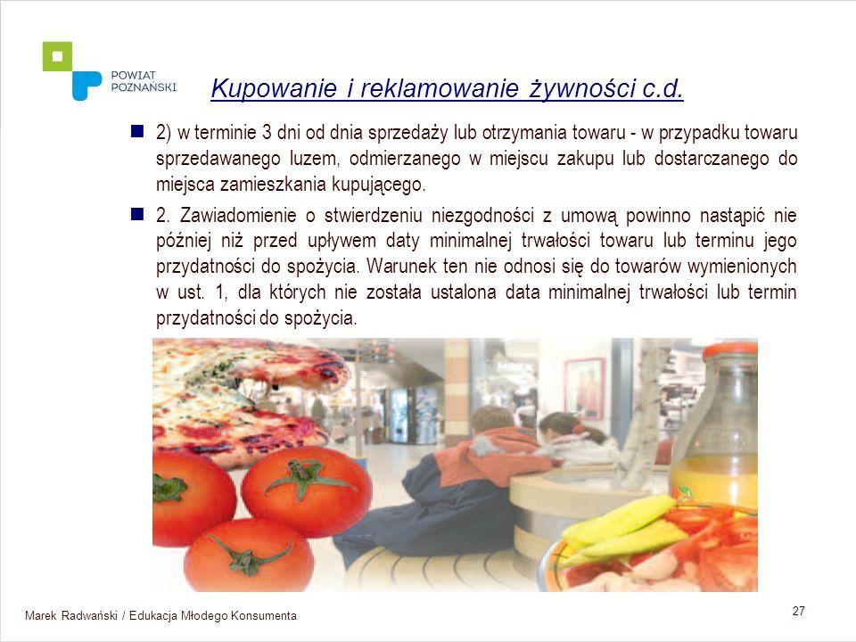 Kupowanie i reklamowanie żywności c.d.