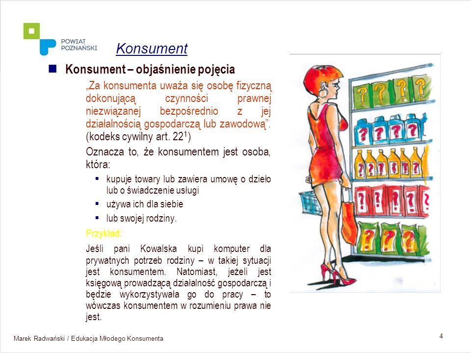 Konsument Konsument – objaśnienie pojęcia